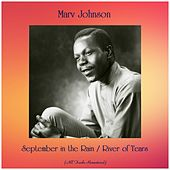 September in the Rain / River of Tears (All Tracks Remastered) by Marv Johnson