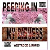Peeping in my Bizness von Westrock