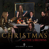 Christmas with the 5 Browns by The 5 Browns