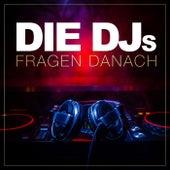Die DJs fragen danach von Various Artists