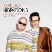 Vibrations (Vitamin D's New Jack Swing Remix) de Tuxedo