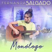 Monólogo von Fernanda Salgado
