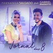 Jornal das 8 von Fernanda Salgado