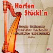Harfen Stückl'n by Various Artists