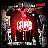 Grind Now Fuck Later Volume 10 von Travis Porter DJ Grind