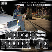 Muzik 2 Ride To von Boney Skrone