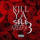 Kill Ya Self 3 von Kreepa