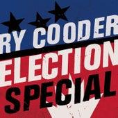 Election Special von Ry Cooder