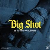Big Shot (feat. Mustard) de O.T. Genasis