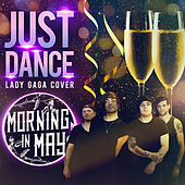 Just Dance by Morning in May