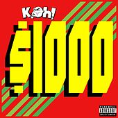 $1000 by Koh