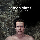 Once Upon A Mind von James Blunt