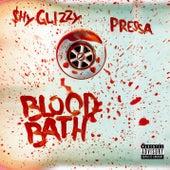Blood Bath (feat. Pressa) de Shy Glizzy