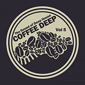 Coffee Deep House, Vol. 5 (The Sound of Deep House) von Various Artists
