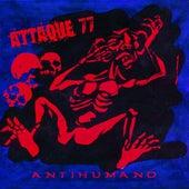 Antihumano de Attaque 77