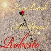 LoveBreak (Las Vegas) von Roberto