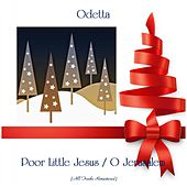 Poor Little Jesus / O Jerusalem (All Tracks Remastered) von Odetta
