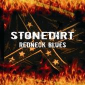 Redneck Blues by Stonedirt