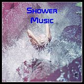 Shower Music by Maxence Luchi, Anne-Caroline Joy, Remix DJ, Estelle Brand, Alba, Evodia Sanchez