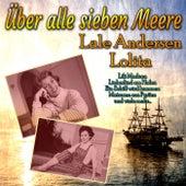 Über alle sieben Meere de Lale Andersen
