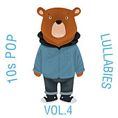 10s Pop Lullabies, Vol. 4 by The Cat and Owl