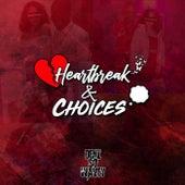 Heartbreak & Choices von Denz So Wavey