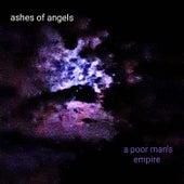 Ashes of Angels de A Poor Man's Empire