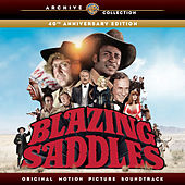 Blazing Saddles (Original Motion Picture Soundtrack) (40th Anniversary Edition) de Various Artists