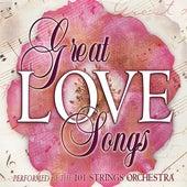 The Great Love Songs van 101 Strings Orchestra