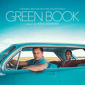 Green Book (Original Motion Picture Soundtrack) von Kris Bowers