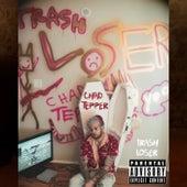 Trash Loser von Chad Tepper