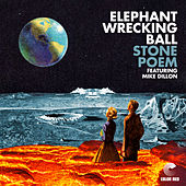Stone Poem (Color Red Mix) von Elephant Wrecking Ball