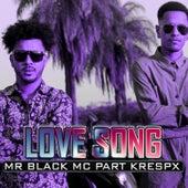 Love Song de Mr Black