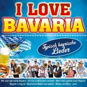 I love Bavaria von Various Artists