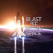 Blast off Within Space (Hue-Man Reality) de Various Artists