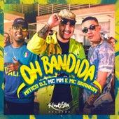Oh Bandida by Mitico DJ