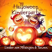 Halloween Kinderparty: Lieder zum Mitsingen und Tanzen, Vol. 2 von Various Artists