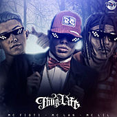 Nois É Thug Life by MC Fioti MC  Lan