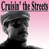 Cruisin' the Streets (The Best Lesbian, Gay, Bisexual & Transgender Music) de Various Artists