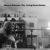 The Living Room Session by Marcus Robinson