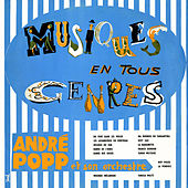 Musiques en tous genres de André Popp