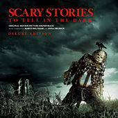 Scary Stories to Tell in the Dark Deluxe (Original Motion Picture Soundtrack) von Marco Beltrami