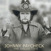 Johnny Paycheck: The Collection by Johnny Paycheck