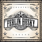 Country Legend: Ferlin Husky de Ferlin Husky