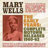 The Early Years: Complete Motown Releases 1960-62 von Mary Wells
