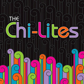 The Chi-Lites (Live) by The Chi-Lites