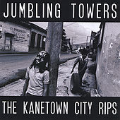The Kanetown City Rips by Jumbling Towers