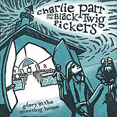Glory In The Meeting House de Charlie Parr