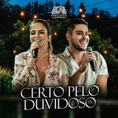 Certo pelo Duvidoso (Ao Vivo) von Maria Cecília e Rodolfo