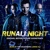 Run All Night (Original Motion Picture Soundtrack) de Junkie XL